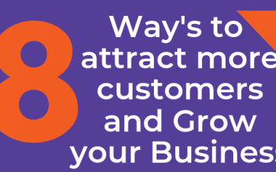 8 Ways to Attract More Customers and Grow Your Business