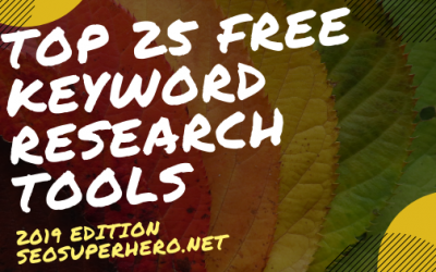 Top 25 Free Keyword Research Tools In 2019