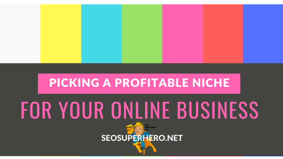 How to pick a profitable niche for your online business