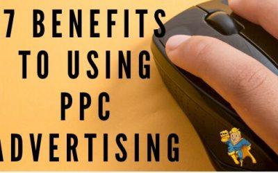 7 Benefits to Using PPC Advertising