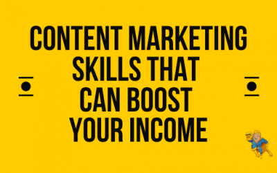 Content Marketing Skills That Can Boost Your Income