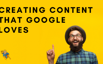 Creating Content That Google Loves