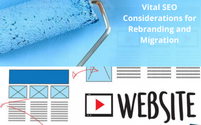Vital Steps for an SEO-Friendly Rebranding and Domain Migration