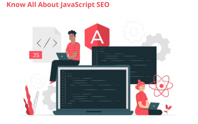All You Need to Know about JavaScript SEO